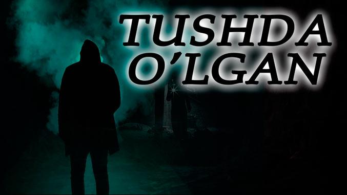 tushda-o'lgan